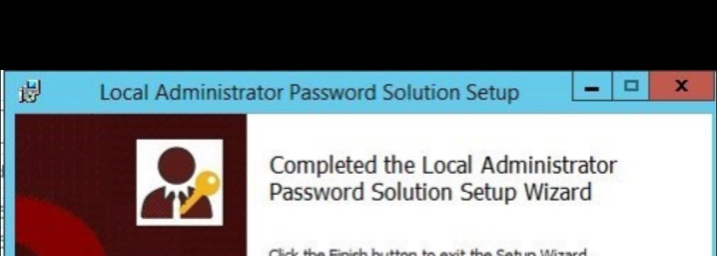 How to install Local Administrator Password Solution (LAPS)